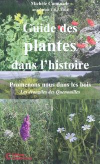 Guide des plantes dans l'histoire : promenons-nous dans les bois : les évangiles des quenouilles