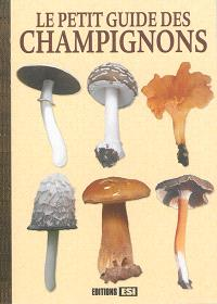Le guide des champignons