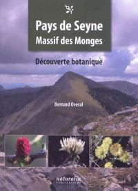 Pays de Seyne, massif des Monges : découverte botanique