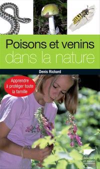 Poisons et venins dans la nature : apprendre à protéger toute la famille