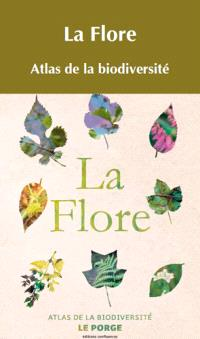 La flore : atlas de la biodiversité médocaine