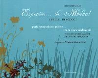 Espècias... de Medoc ! : petit recaptadueir gascon de la flora medoquina = Espèces... de Médoc ! : petit répertoire gascon de la flore médocaine