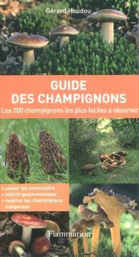 Guide des champignons : les 200 champignons les plus faciles à observer