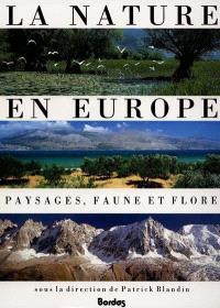 La Nature en Europe : flore, faune et paysages