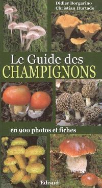 Le guide des champignons en 900 photos et fiches