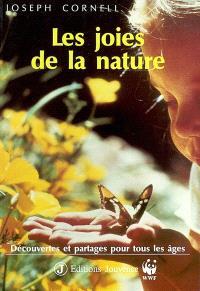 Les joies de la nature : découvertes et partages pour tous les âges