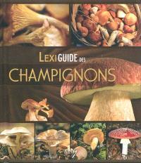 Lexiguide des champignons