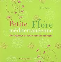 Petite flore méditerranéenne : nos légumes et leurs cousins sauvages