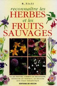 Reconnaître les herbes et les fruits sauvages