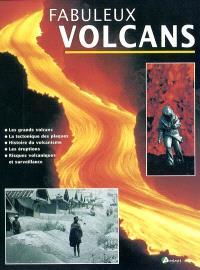 Fabuleux volcans