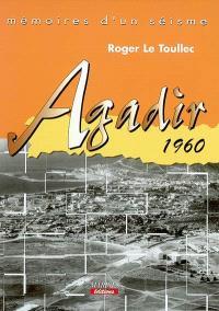 Mémoires d'un séisme : Agadir, 1960
