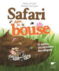Safari dans la bouse : et autres découvertes bucoliques