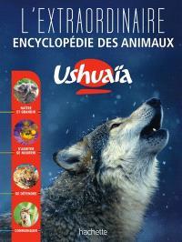 L'extraordinaire encyclopédie des animaux Ushuaïa