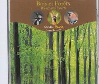 Bois et forêts = Woods and forests