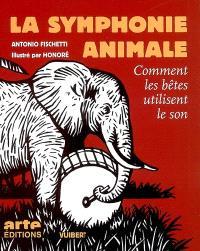 La symphonie animale : comment les bêtes utilisent le son