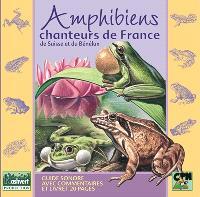 Amphibiens chanteurs de France, de Suisse et du Bénélux : guide sonore avec commentaires et livret 20 pages