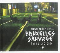 Bruxelles sauvage : faune capitale