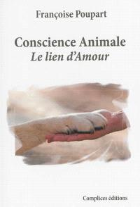 Conscience animale : le lien d'amour