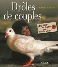 Drôles de couples : 47 coups de foudre dans le monde animal