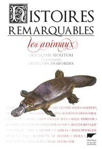 Histoires remarquables : les animaux