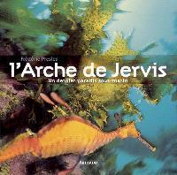 L'arche de Jervis : un dernier paradis sous-marin