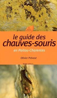 Le guide des chauves-souris en Poitou-Charentes