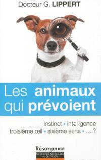 Les animaux qui prévoient : le nez de Pinocchio et le papillon ou Du pouvoir au mouvoir : instinct, intelligence, troisième oeil, sixième sens... ?