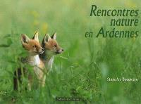 Rencontres nature en Ardennes