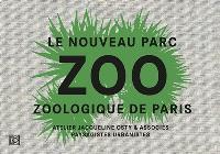 Zoo : le nouveau parc zoologique de Paris