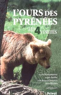 L'ours des Pyrénées : les 4 vérités