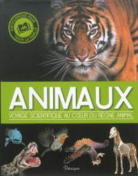 Animaux : voyage scientifique au coeur du règne animal