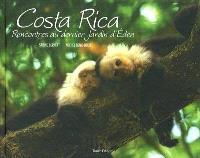 Costa Rica : rencontres au dernier jardin d'Eden
