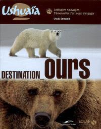 Destination ours