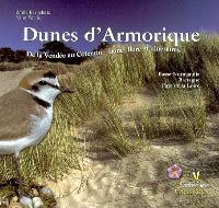 Dunes d'Armorique : de la Vendée au Cotentin, faune, flore et itinéraires : Basse-Normandie, Bretagne, Pays de la Loire