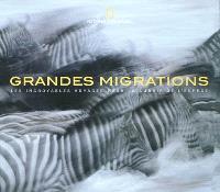 Grandes migrations : les incroyables voyages pour la survie de l'espèce