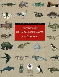 Inventaire de la faune menacée en France : le livre rouge