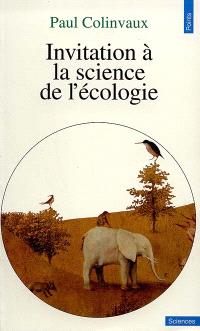 Invitation à la science de l'écologie
