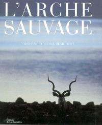 L'arche sauvage