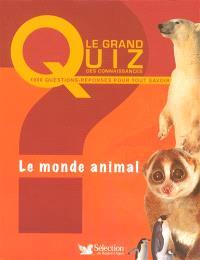 Le monde animal : 1.000 questions-réponses pour tout savoir