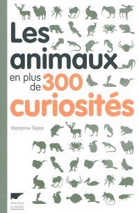Les animaux en plus de 300 curiosités