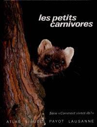 Les petits carnivores : fouine, martre, putois, hermine, belette