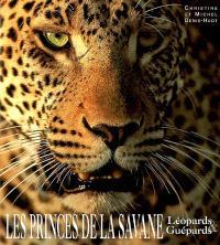 Les princes de la savane : léopards et guépards