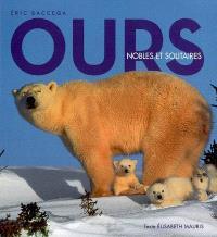 Ours : nobles et solitaires