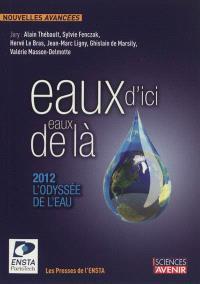 Eaux d'ici, eaux de là : 2012, l'odyssée de l'eau : concours de nouvelles