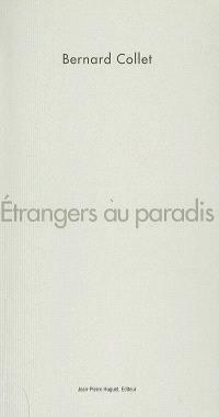 Etrangers au paradis