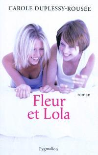 Fleur et Lola