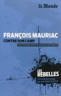 François Mauriac : contre son camp