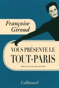 Françoise Giroud vous présente le Tout-Paris