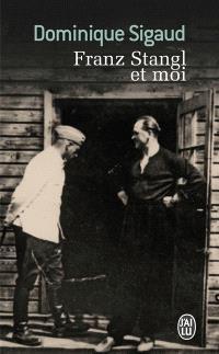 Franz Stangl et moi