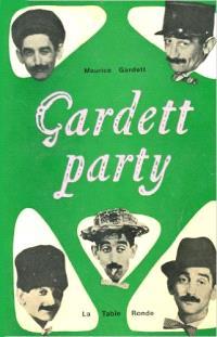 Gardett party